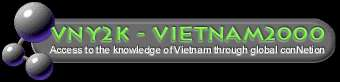 VNY2K Home -- Daily Vietnam's News Update <<Clickhere